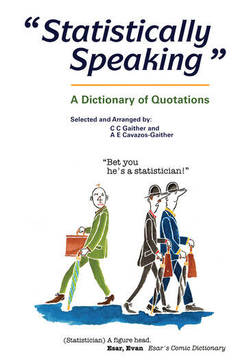 Statistically Speaking A Dictionary of Quotations book cover