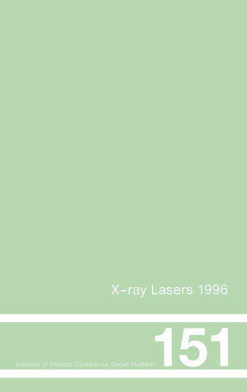 X-Ray Lasers 1996 Proceedings of the Fifth International Conference on X-Ray Lasers held in Lund, Sweden, 10-14 June, 1996 book cover