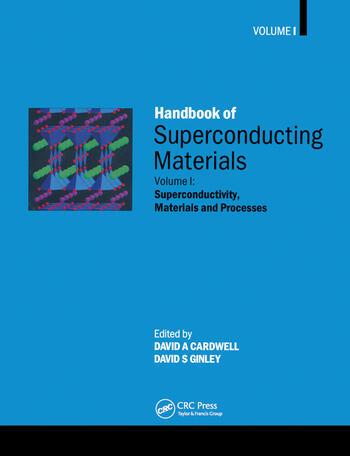 Handbook of Superconducting Materials Volume 1 Superconductivity, Materials and Processes book cover