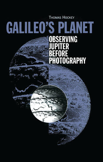 Galileo's Planet Observing Jupiter Before Photography book cover