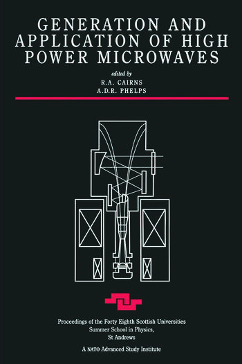 Generation and Application of High Power Microwaves book cover