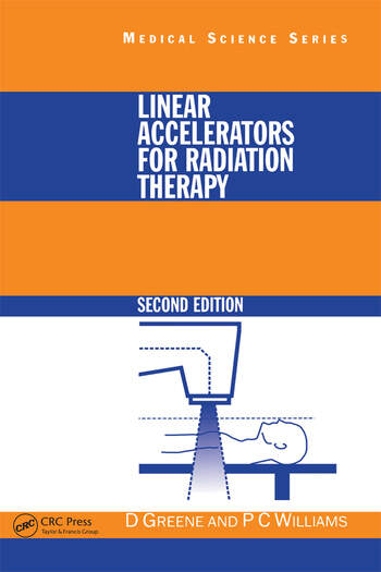 Linear Accelerators for Radiation Therapy book cover