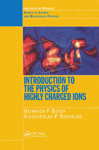 Introduction to the Physics of Highly Charged Ions book cover