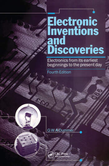 Electronic Inventions and Discoveries Electronics from its earliest beginnings to the present day, Fourth Edition book cover