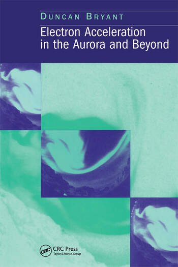 Electron Acceleration in the Aurora and Beyond book cover