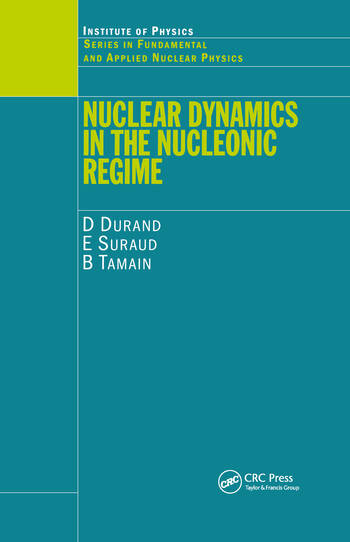 Nuclear Dynamics in the Nucleonic Regime book cover