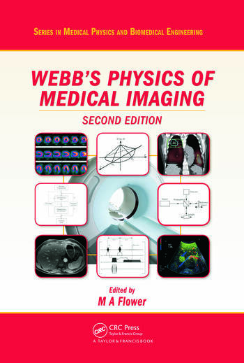 Webb's Physics of Medical Imaging, Second Edition book cover