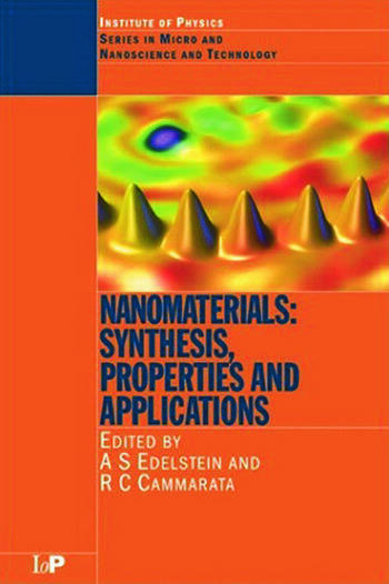 Nanomaterials Synthesis, Properties and Applications, Second Edition book cover