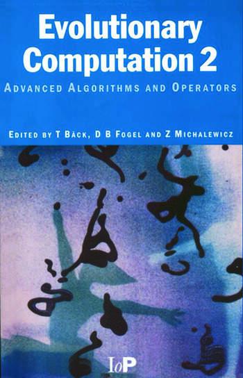 Evolutionary Computation 2 Advanced Algorithms and Operators book cover