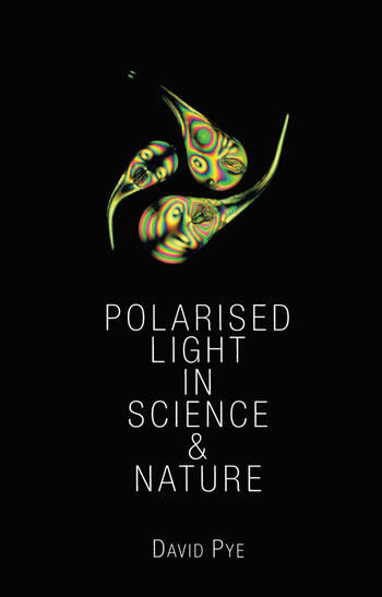 Polarised Light in Science and Nature book cover