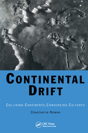 Continental Drift Colliding Continents, Converging Cultures book cover