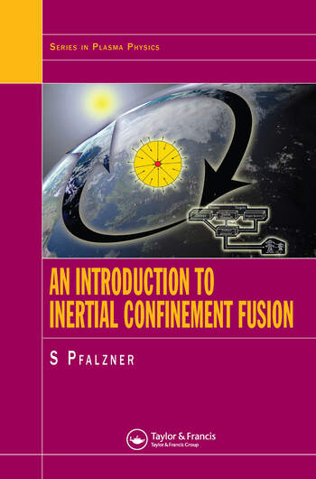 An Introduction to Inertial Confinement Fusion book cover