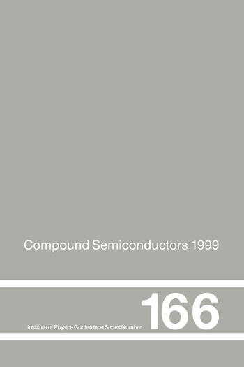 Compound Semiconductors 1999 Proceedings of the 26th International Symposium on Compound Semiconductors, 23-26th August 1999, Berlin, Germany book cover