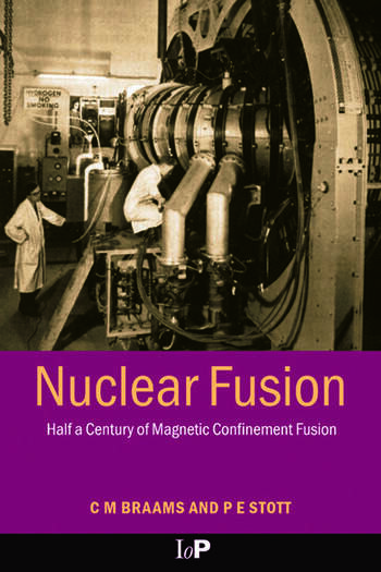 Nuclear Fusion Half a Century of Magnetic Confinement Fusion Research book cover