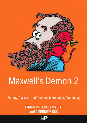 Maxwell's Demon 2 Entropy, Classical and Quantum Information, Computing book cover