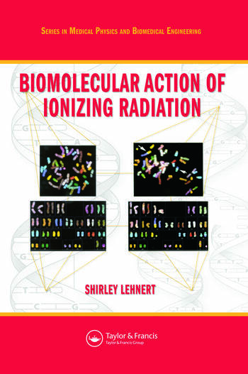 Biomolecular Action of Ionizing Radiation book cover