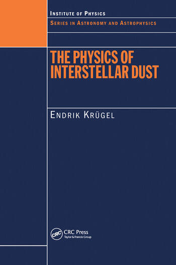 The Physics of Interstellar Dust book cover