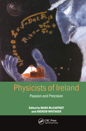 Physicists of Ireland Passion and Precision book cover