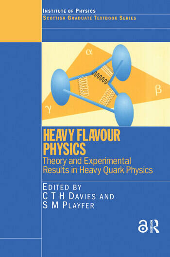 Heavy Flavour Physics Theory and Experimental Results in Heavy Quark Physics book cover