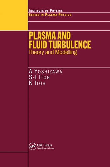 Plasma and Fluid Turbulence Theory and Modelling book cover