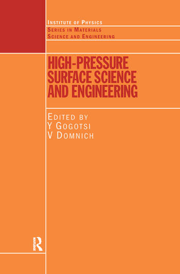 High Pressure Surface Science and Engineering book cover