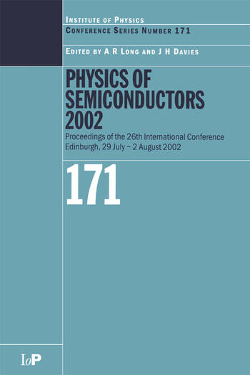 Physics of Semiconductors 2002 Proceedings of the 26th International Conference, Edinburgh, 29 July to 2 August 2002 book cover