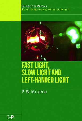Fast Light, Slow Light and Left-Handed Light book cover