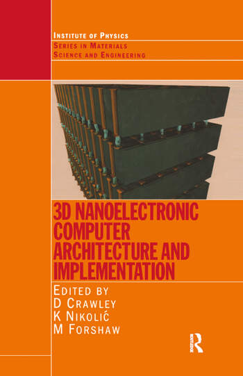 3D Nanoelectronic Computer Architecture and Implementation book cover
