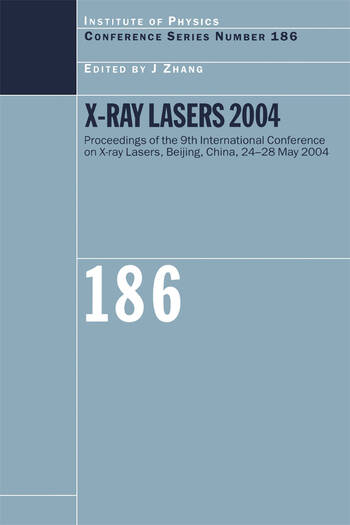 X-Ray Lasers 2004 book cover