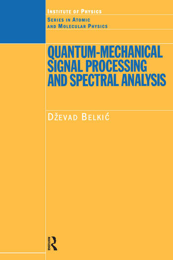 Quantum-Mechanical Signal Processing and Spectral Analysis book cover