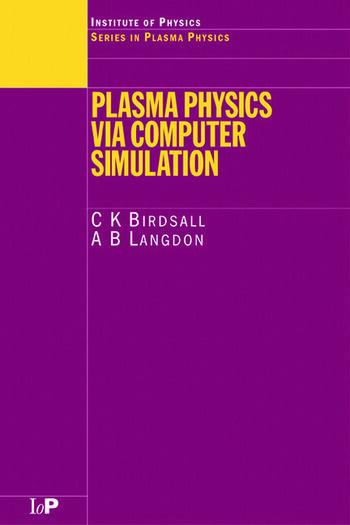 Plasma Physics via Computer Simulation book cover