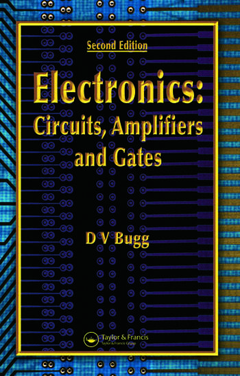 Electronics Circuits, Amplifiers and Gates, Second Edition book cover