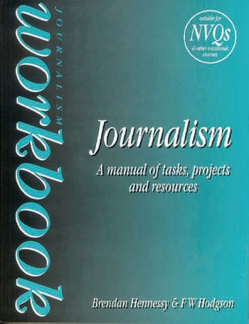 Journalism Workbook A Manual of Tasks, Projects and Resources book cover