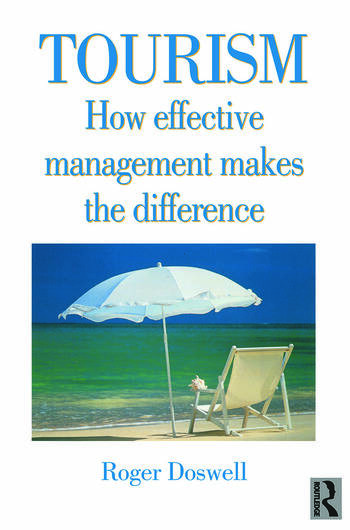 Tourism: How Effective Management Makes the Difference book cover
