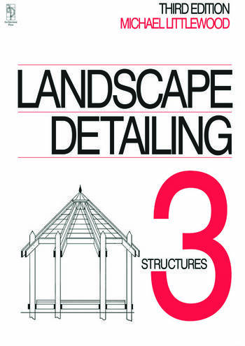 Landscape Detailing Volume 3 Structures book cover