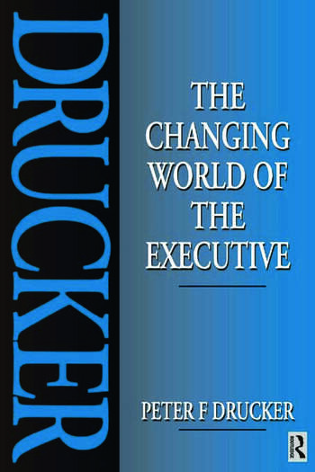 The Changing World of the Executive book cover