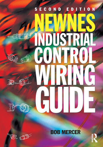 Newnes Industrial Control Wiring Guide book cover