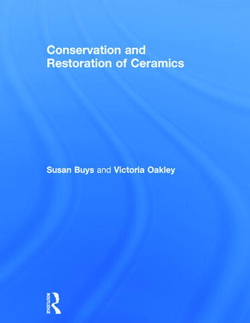 Conservation and Restoration of Ceramics book cover