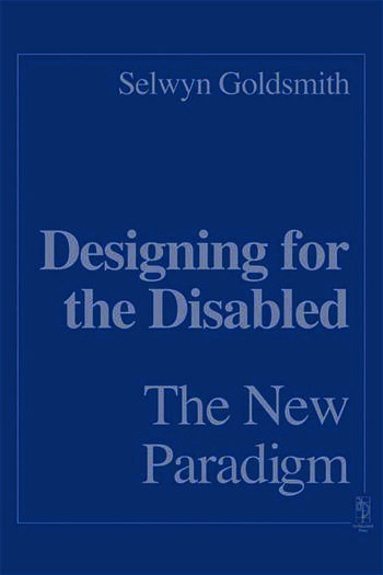 Designing for the Disabled: The New Paradigm book cover