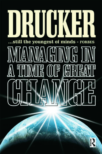 Managing in a Time of Great Change book cover
