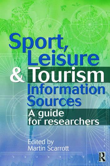 Sport, Leisure and Tourism Information Sources book cover