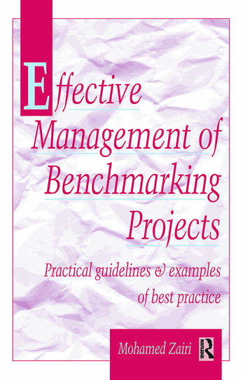 Effective Management of Benchmarking Projects book cover