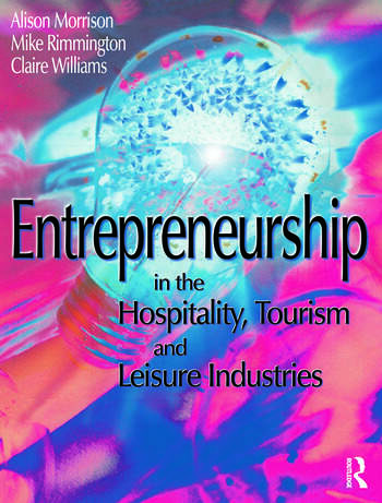 Entrepreneurship in the Hospitality, Tourism and Leisure Industries book cover