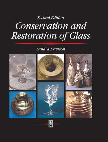 Conservation and Restoration of Glass book cover