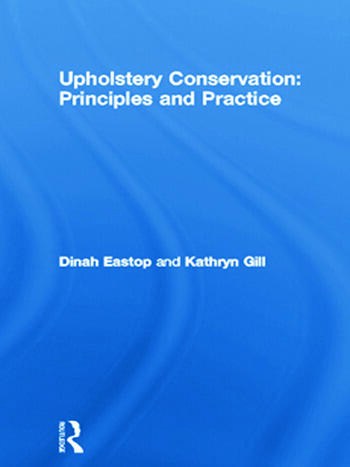 Upholstery Conservation: Principles and Practice book cover