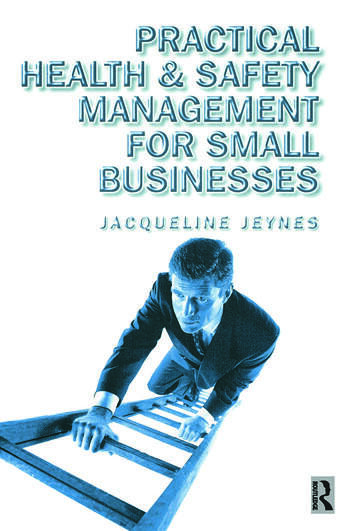 Practical Health and Safety Management for Small Businesses book cover