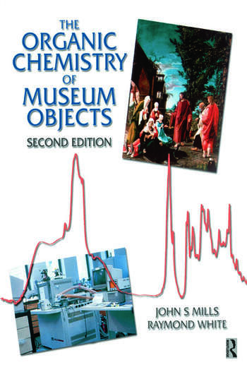 Organic Chemistry of Museum Objects book cover