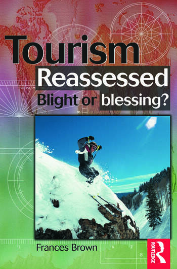 Tourism Reassessed: Blight or Blessing book cover