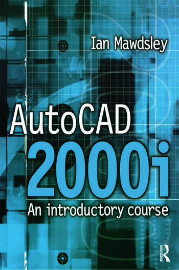 AutoCAD 2000i: An Introductory Course book cover