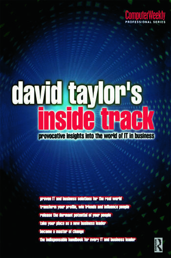 David Taylor's Inside Track: Provocative Insights into the World of IT in Business book cover